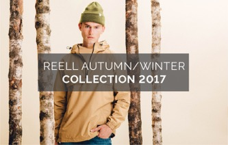 REELL AUTUMN/WINTER COLLECION 2017