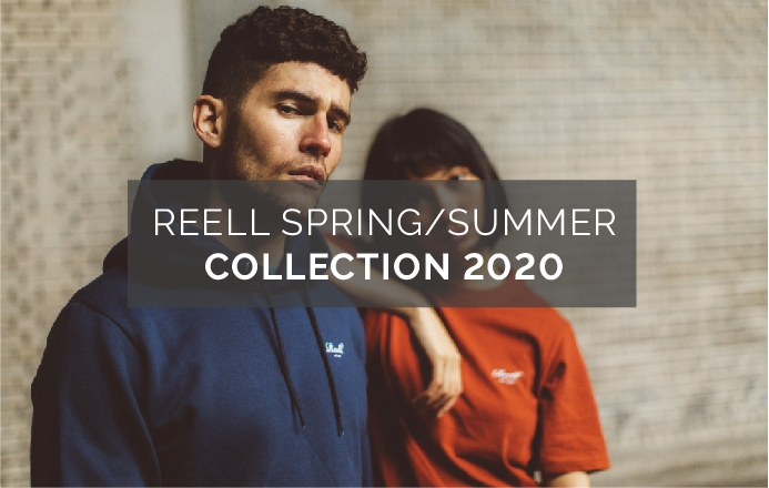 Reell Spring/Summer 2020 Collection